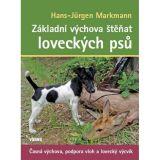 Kniha Základná výchova šteniat poľovných psov