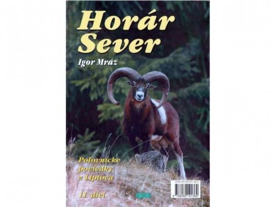 Horár Sever - Smrekov prebúdzanie 11. diel